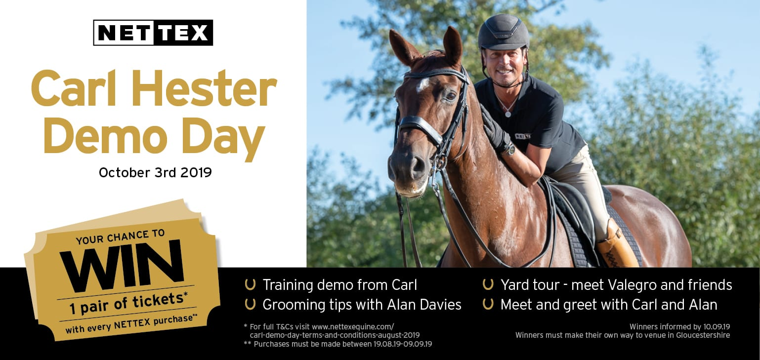 Entry for Carl Hester Day Competition with every Nettex Purchase
